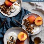 Crunchy Granola Recipe with peaches and greek yogurt