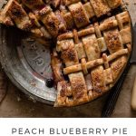Blueberry Peach Pie with lattice pie crust.