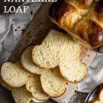Sliced brioche bread loaf.