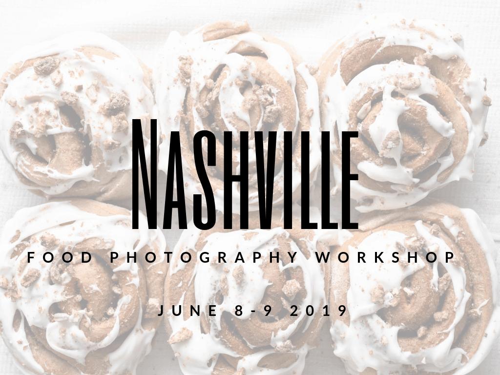 Nashville, TN Food Photography Workshop