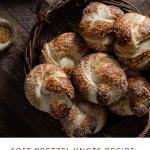 Recipe card for soft pretzel knots.