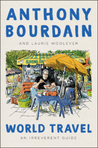 Book cover sketch of Anthony Bourdain at outdoor cafe.